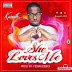 [MUSIC]: Kasseth – She Loves Me(Prod by Yessrudeboi)