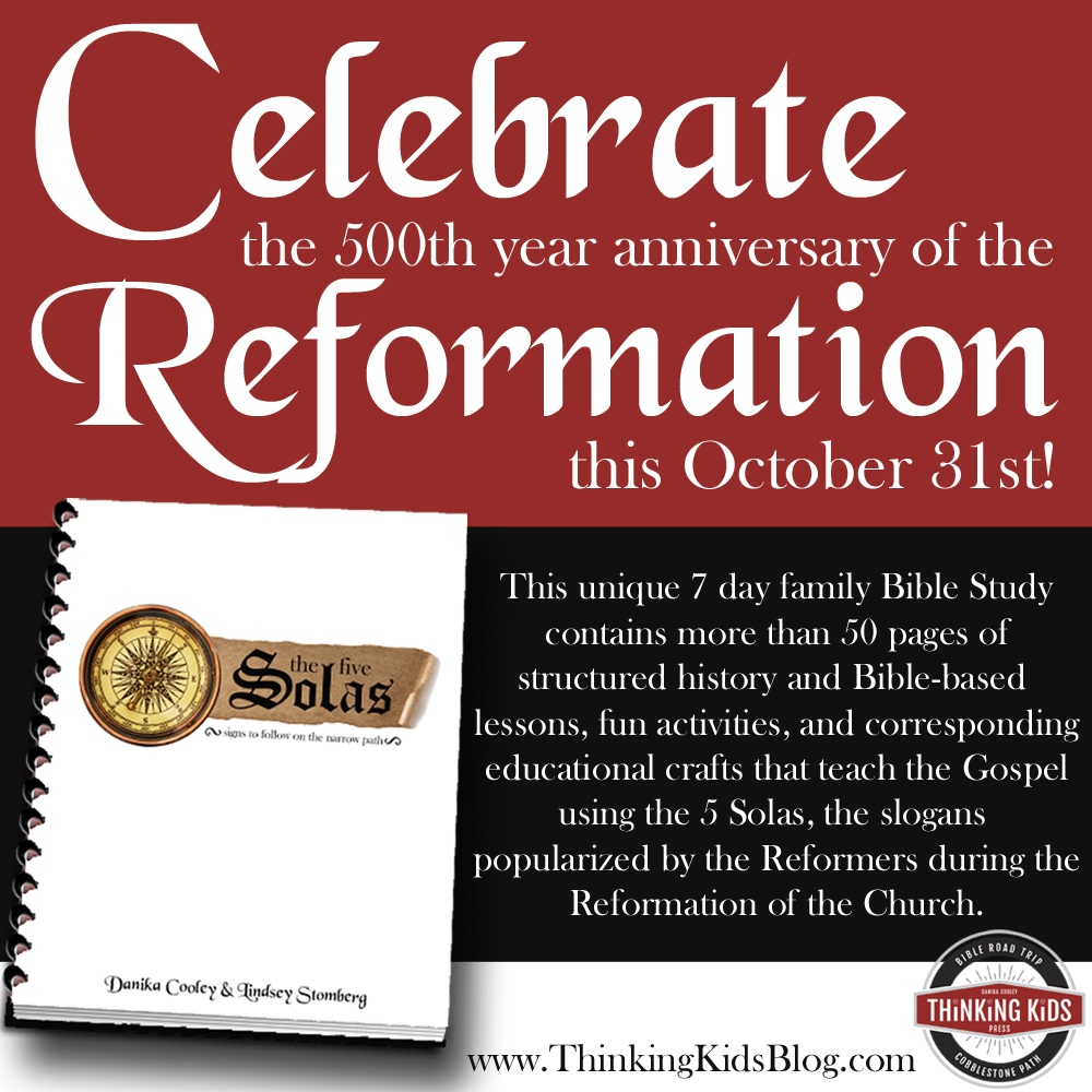 Celebrate the Reformation with the 5 Solas: A Family Bible Study