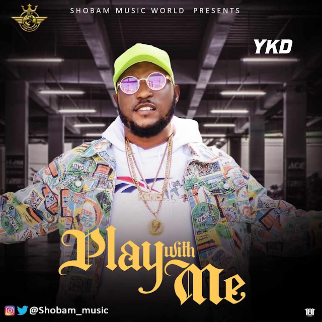 YKD - Play With Me [Mp3 Download]