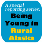 Being Young in Rural Alaska