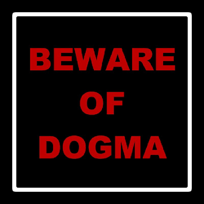 beware of dogma