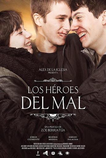 Οι Ήρωες του Κακού (Los héroes del mal) Poster