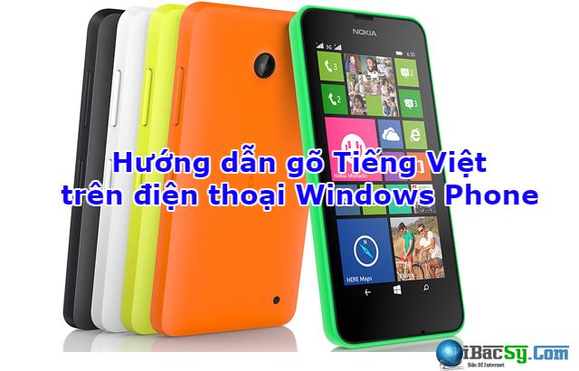 Hướng dẫn gõ Tiếng Việt cho Windows Phone + Hình 1
