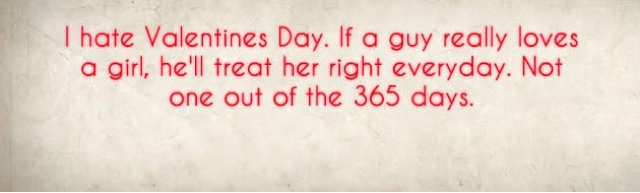 Schön Ugh! I Hate People Who Hate Valentineu0027s Day!