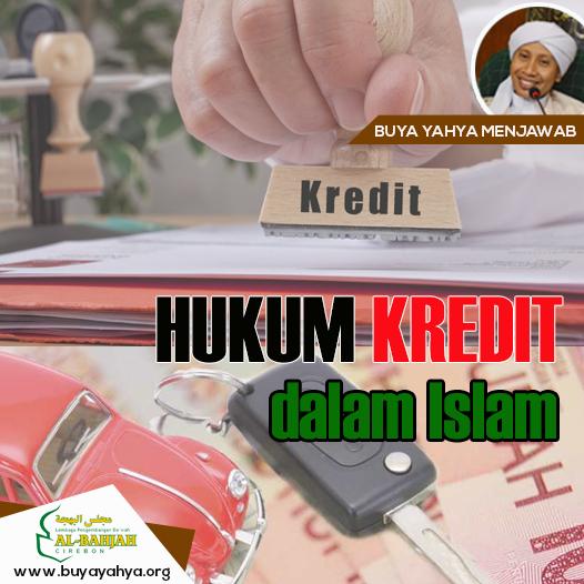 Hukum Kredit Menurut Islam