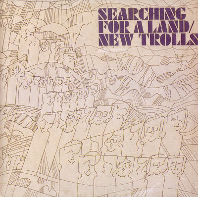 New Trolls ~ 1972a ~ Searching For A Land