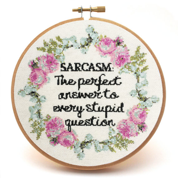 sarcasm cross stitch