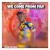 (NEW RELEASE) MASHUD 99~WE COME FROM FAR_ prod by zeema records.