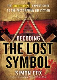 Decoding The Lost Symbol By Simon Cox