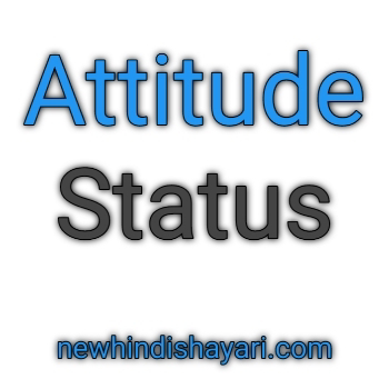 Attitude Quotes Hindi 2020 Popular Attitude Status For Whatsapp