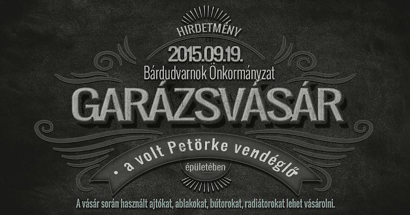 Garázsvásár Bárdudvarnokon 2015.09.19