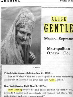 """Alice (True) Gentle 1885-1958 In costume. From the book """"Musical America"""" 1918 Became a famous opera singer and appeared in 2 or 3 movies.  The following picture is also Alice without costume."""