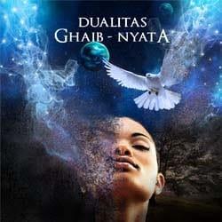 DUALITAS GHAIB - NYATA : MENEMUKAN RESONANSI ILAHI (JILID 2)