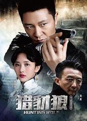 Hunting Wolf China Drama