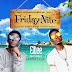 Music: Eltee ft Emmytee - Friday night