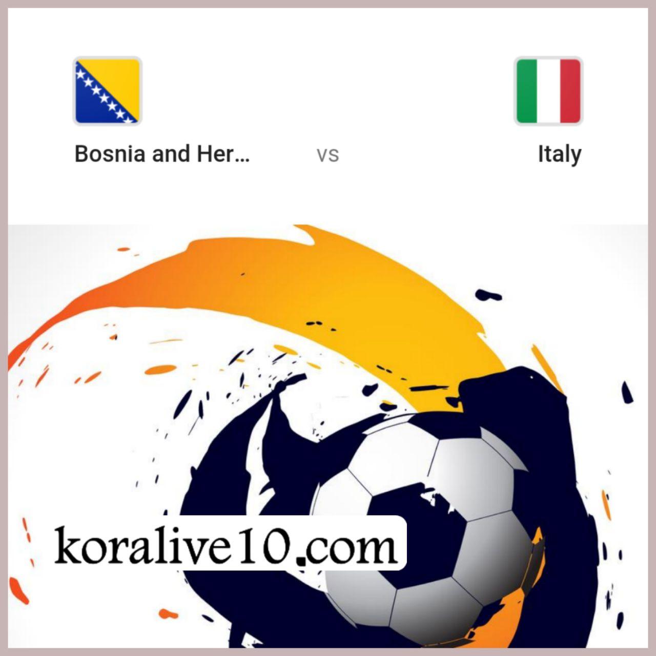 موعد مباراة منتخب البوسنة والهرسك ومنتخب إيطاليا في التصفيات المؤهلة ليورو 2020 | كورة لايف