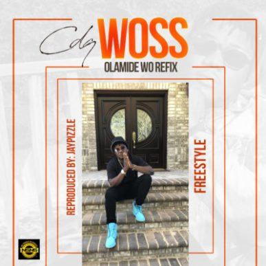 [Music] CDQ – Woss (Olamide Wo! Freestyle)