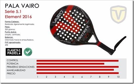 VAIRO Element 2016: alto compromiso entre calidad-precio para el jugador de iniciación.