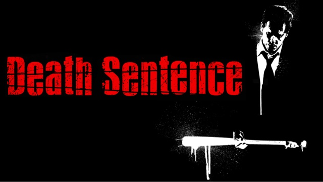 Death Sentence(2007) Film Review  Directed by James Wan