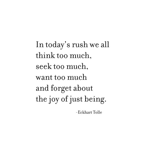 joy of being -- tolle