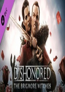 Dishonored The Brigmore Witches DLC   PC