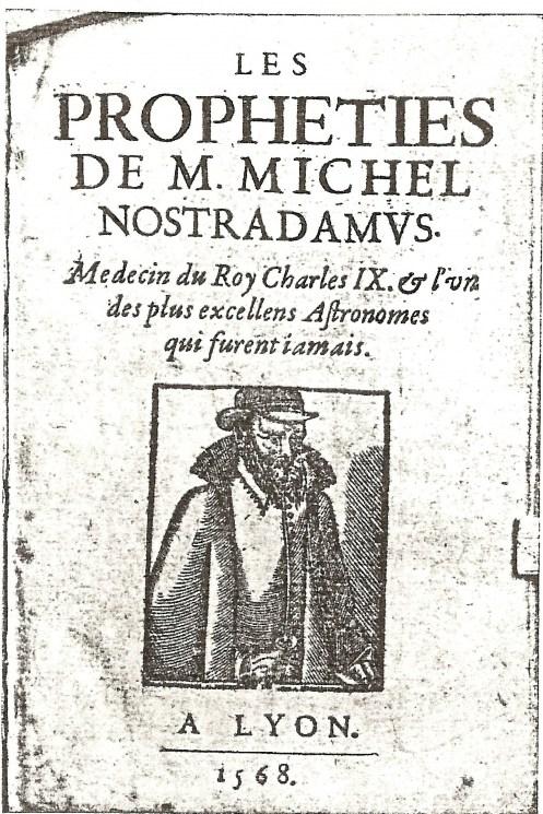 Nostradamus Centuries First Published 15552, Nostradamus