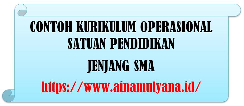 Download Contoh Kurikulum Operasional Satuan Pendidikan (KOSP) Jenjang SMA