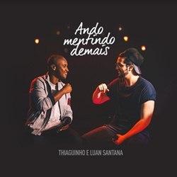 Thiaguinho e Luan Santana – Eu Ando Mentindo Demais download grátis