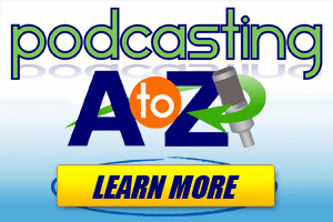 Podcasting A to Z Review