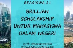 Info Terlengkap Beasiswa S1 Dalam Negeri oleh BRILiaN Scholarship 2020