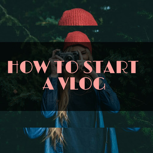 start a vlog