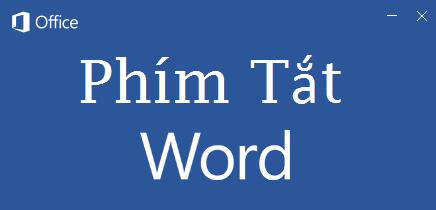 Phím tắt trong Word