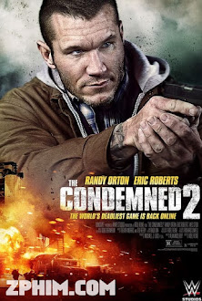 Hành Trình Vượt Ngục 2 - The Condemned 2 (2015) Poster