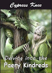 Delving into the Faery Kindreds