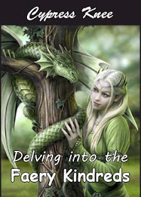 Cover of Cypress Knee's Book Delving into the Faery Kindreds
