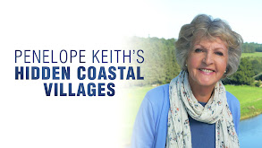 Penelope Keith's Hidden Coastal Villages thumbnail