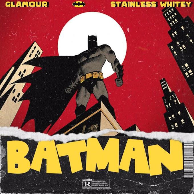 Glamour & Stainless Whitey – Batman