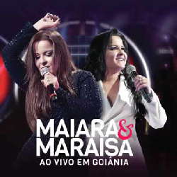 CD Maiara e Maraisa - Ao Vivo em Goiânia (Torrent) download