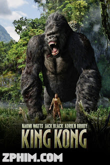 King Kong Và Người Đẹp - King Kong (2005) Poster