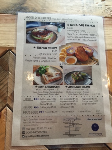 The Menu at Good Day Coffee in Sunabe is limited but everything on it is delicious