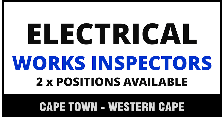 WORKS INSPECTOR – ELECTRICAL – 2 POSITIONS AVAILABLE: CLOSING DATE – 28 Sept. 2015
