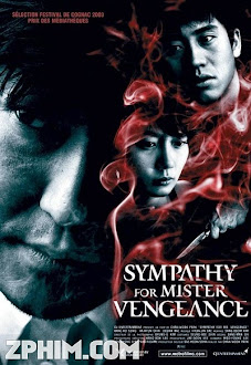 Trả Thù - Sympathy for Mr. Vengeance (2002) Poster