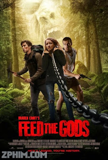 Mồi Cho Quỷ - Feed the Gods (2014) Poster