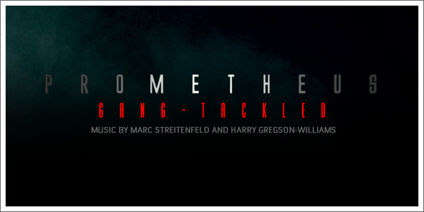 Prometheus (Soundtrack) by Marc Streitenfeld  - Gang-Tackle Review