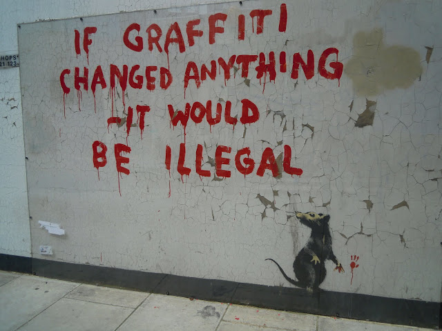 """If Graffiti Changed Anything – It Would Be Illegal"" - BANKSY. From Important and Little-Known London Memorials and Statues"
