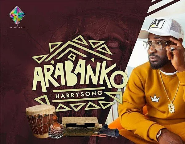 [Music] Harrysong – Arabanko