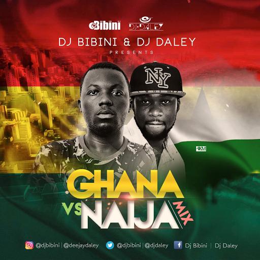 GHANA VS NAIJA MIXTAPE #GhanaVrsNaijaMix @DjBibini @DjDaley