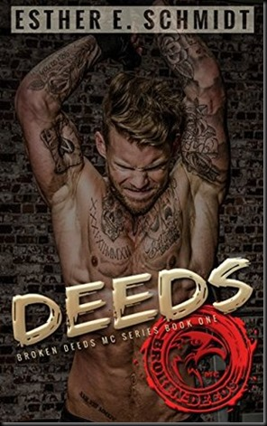 Deeds Broken Deeds MC  (Broken Deeds MC #1)