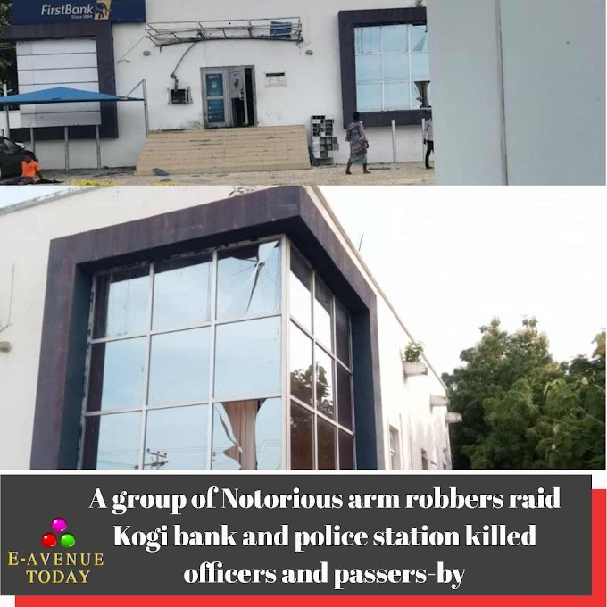 A group of Notorious arm robbers raid Kogi bank and police station killed officers and passers-by