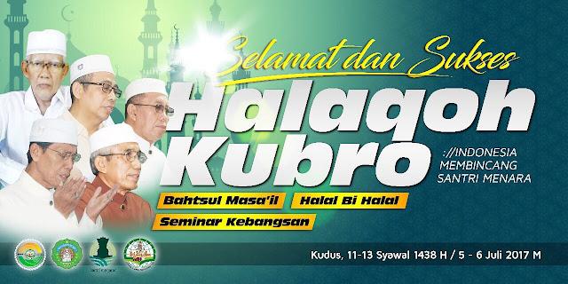 Halaqah Kubro Santri Menara Kudus, 5-6 Juli 2017